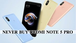 reasons-not-buy-redmi-note-5-pro