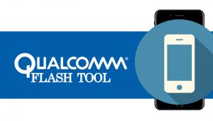Qualcomm Flash Tool Download For PC(Latest and Old Version)