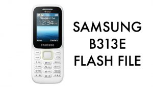 samsung-b313e-flash-file